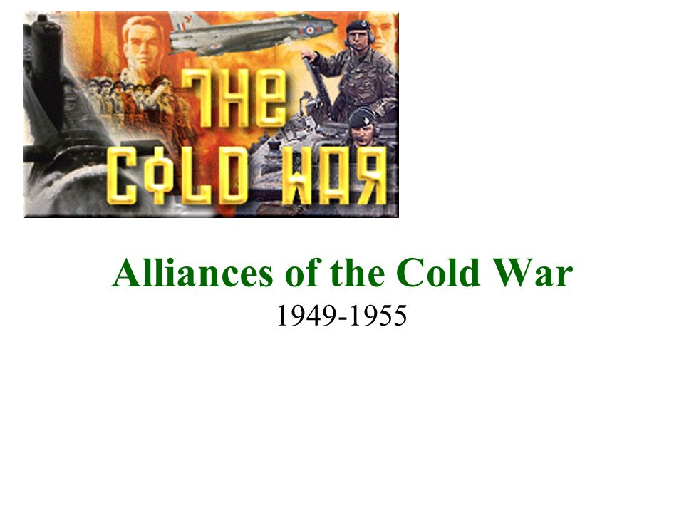 Alliances of the Cold War
