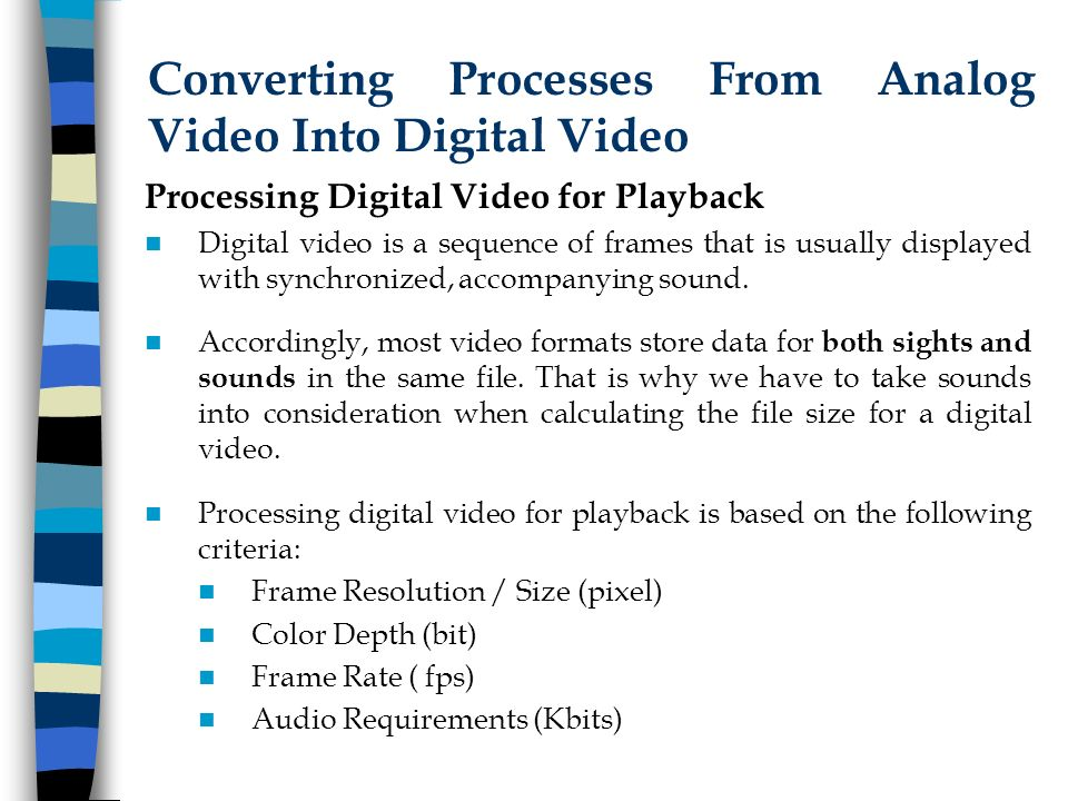 Last updated: 5/07/06 CHAPTER 07: VIDEO TECHNOLOGY Introduction to ...