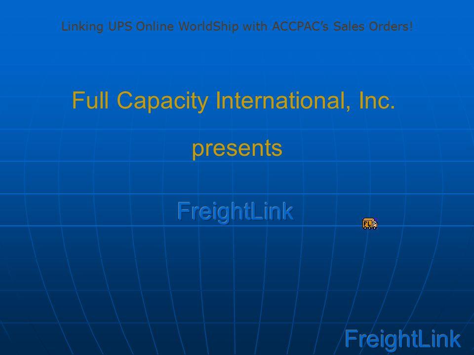 Full Capacity International, Inc  presents Linking UPS