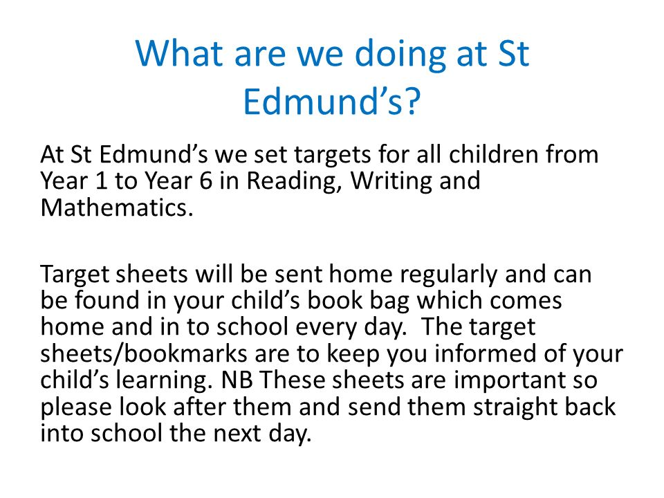 What are we doing at St Edmund's.