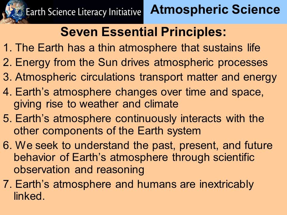 Atmospheric Science Seven Essential Principles: 1.