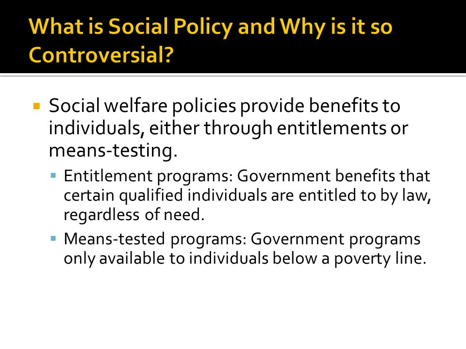 Examples Of Social Policy >> Chapter 18 Give Examples Of The Processes Used By