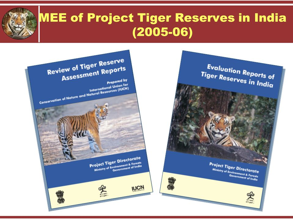 MEE of Project Tiger Reserves in India (2005-06)