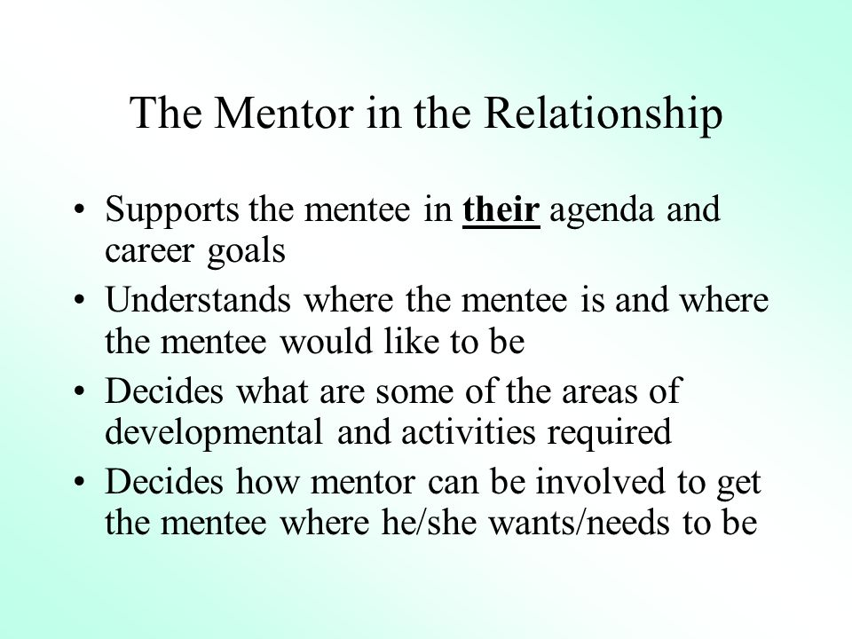 7 Duties Of A Mentee Protg Student Participant Recipient Peer Colleague