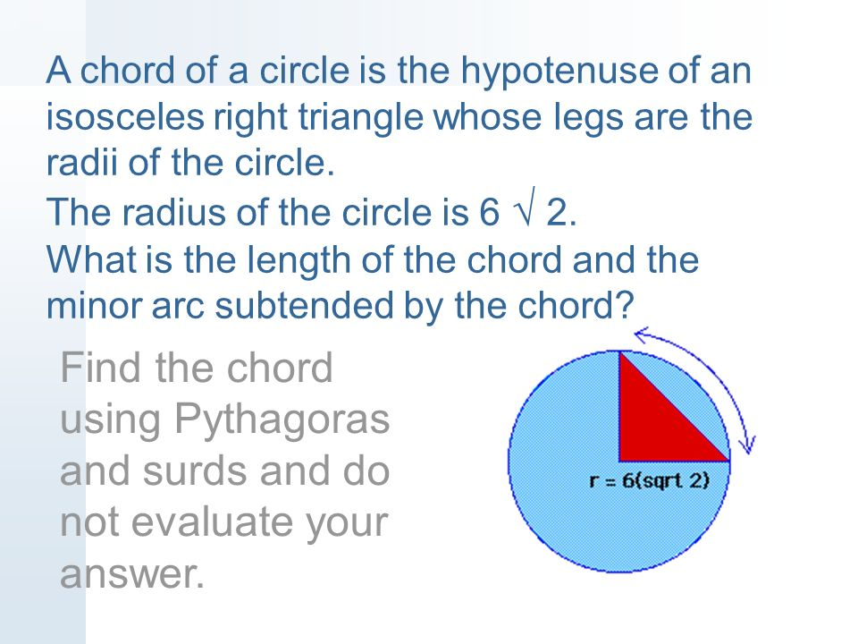 A chord of a circle is subtended by an angle of x degrees. The ...