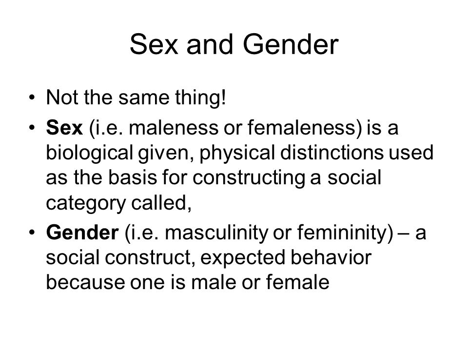 Is gender and sex the same thing
