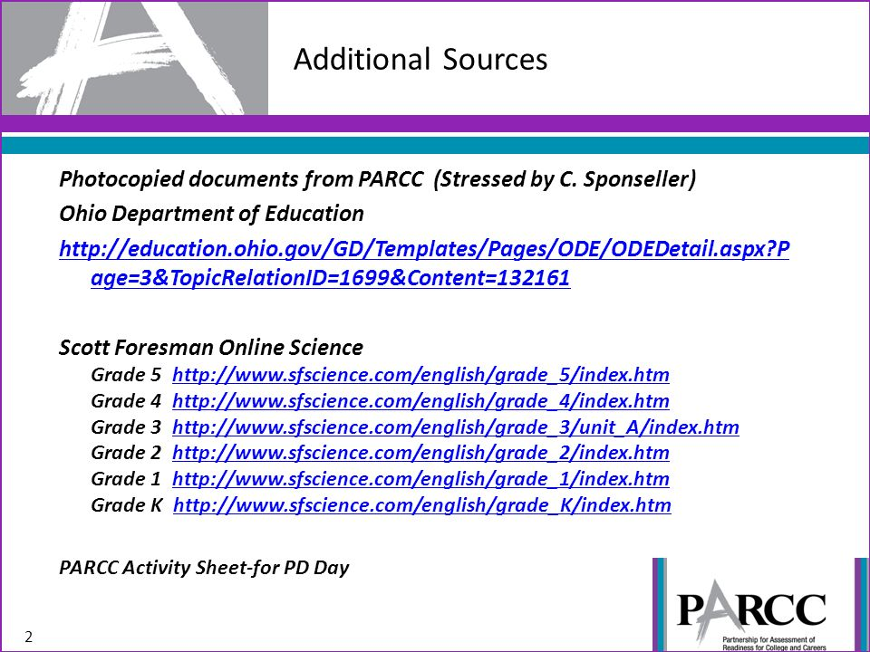 Purposes For The PARCC Study Teachers Will Become Familiar