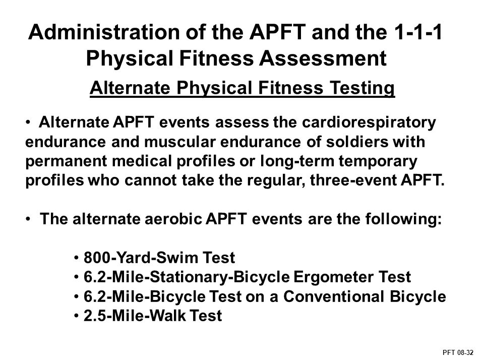 Administration Of The Apft And The Physical Fitness Assessment Pft