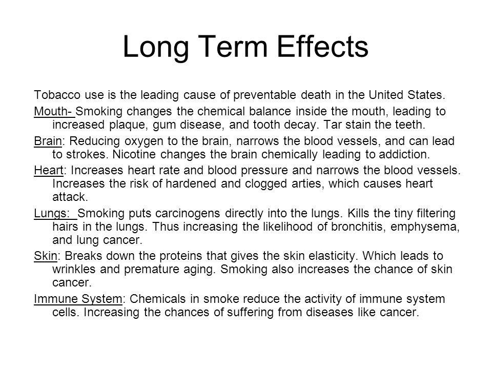 Long Term Effects Of Smoking >> Dangers Of Tobacco Use 1 State Short Term Effects Of Tobacco Use 2