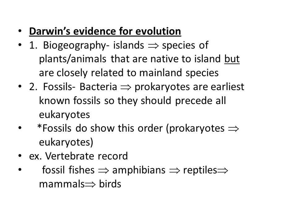 Darwin's evidence for evolution 1.