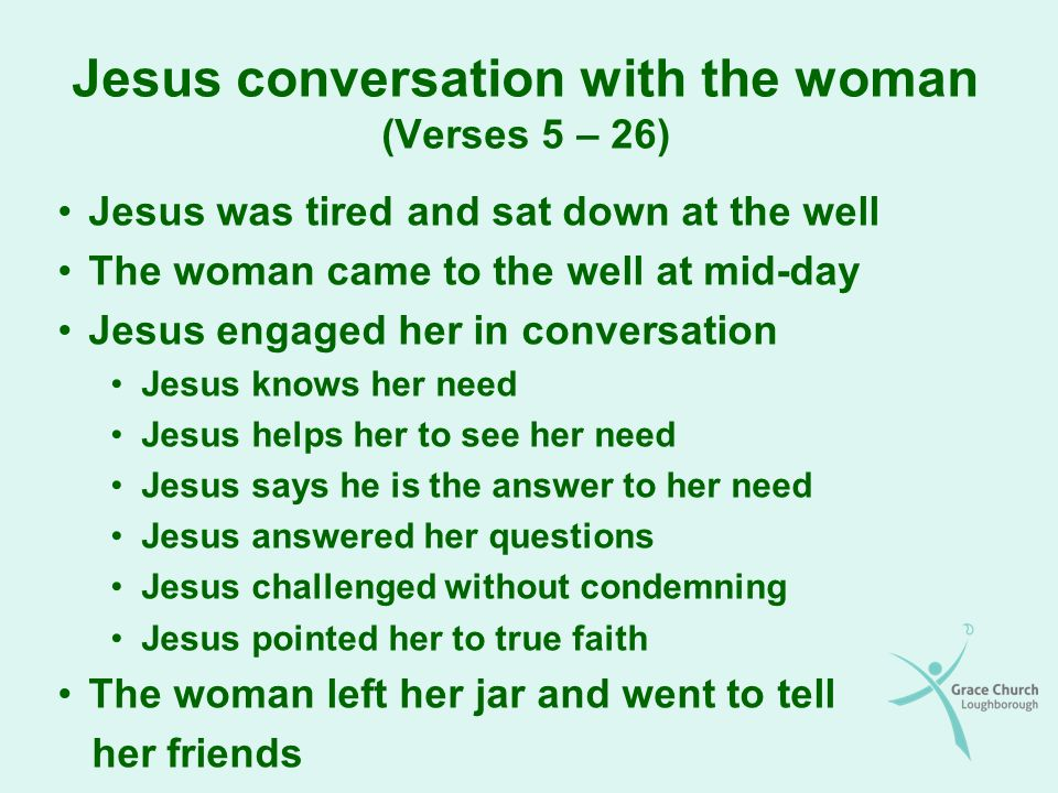 What scripture talks about the woman at the well