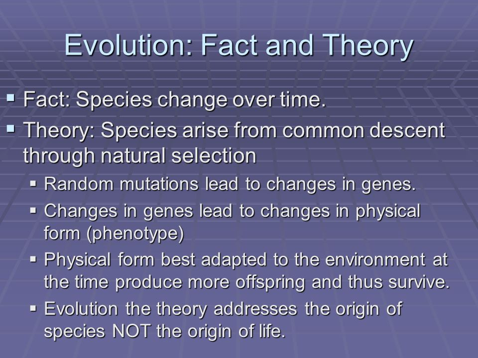 Evolution fact and the origins of