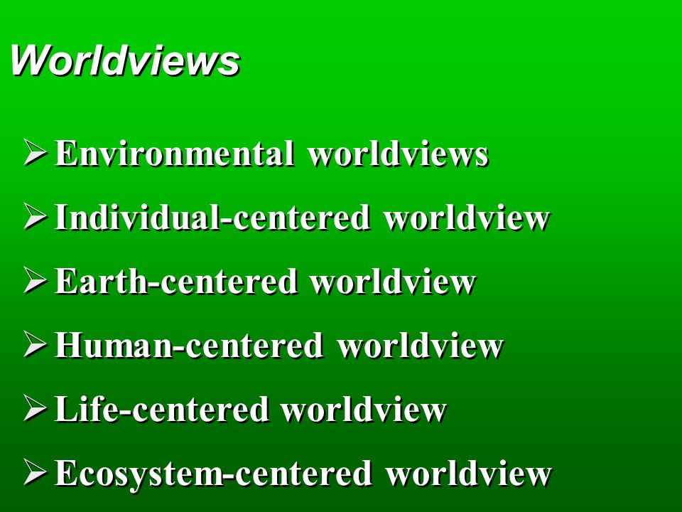 environmental worldviews ethics and sustainability