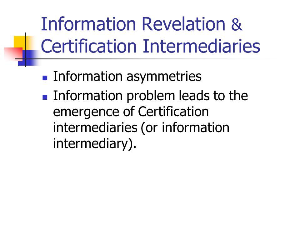Information Revelation Certification Intermediaries Information