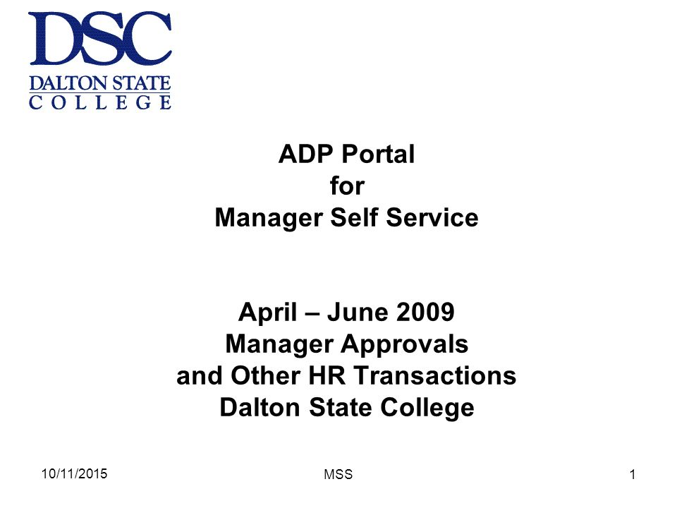 10/11/2015 MSS1 ADP Portal for Manager Self Service April