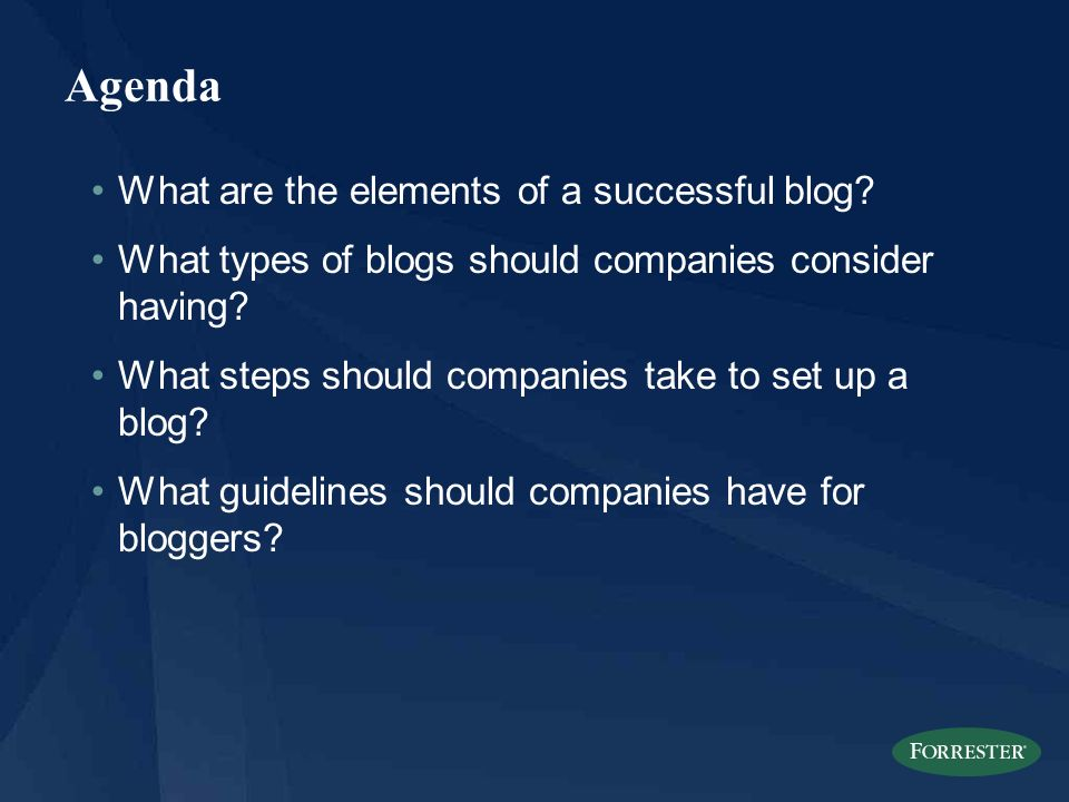ForrTel: The Essentials Of Corporate Blogging When And How