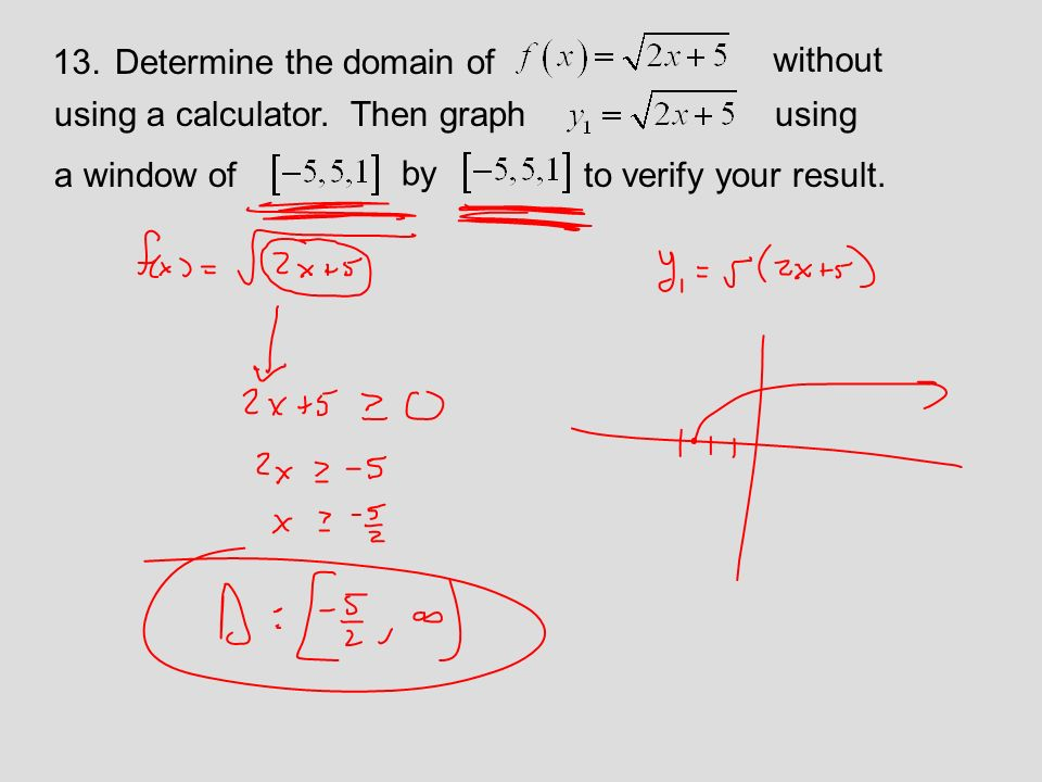 13.Determine the domain of using a calculator.
