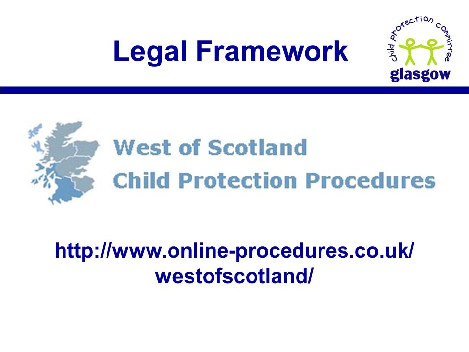 westofscotland/ Legal Framework