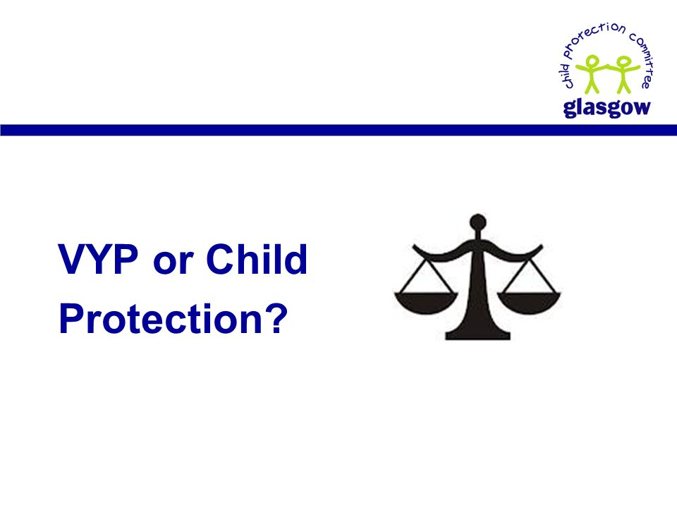 VYP or Child Protection