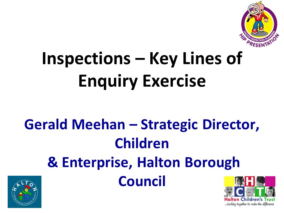 Inspections – Key Lines of Enquiry Exercise Gerald Meehan
