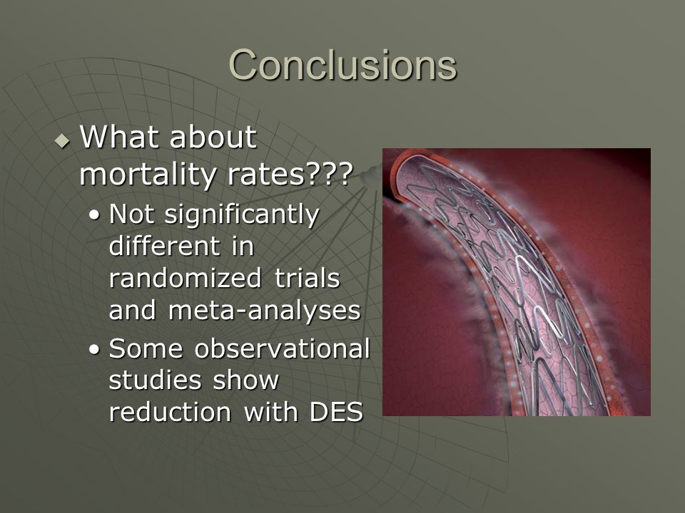 Conclusions  What about mortality rates .