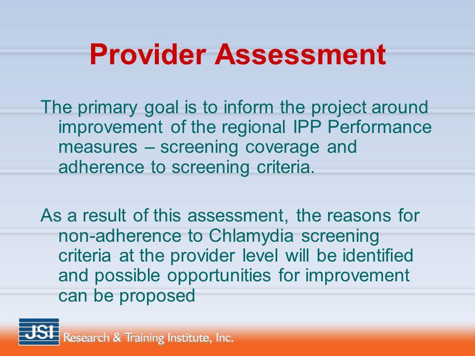 Region I IPP Clinic Staff and Provider Assessment Kim Watson
