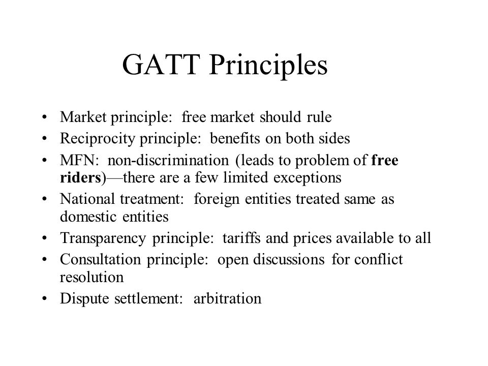 The Development Of Free Trade As A Goal General Agreement On Tariffs