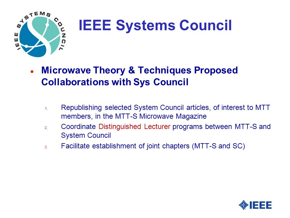 IEEE Systems Council l Microwave Theory & Techniques Proposed Collaborations with Sys Council 1.