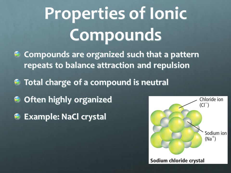 Ionic Bond Formation Electrons gained and lost in each element must be equal.