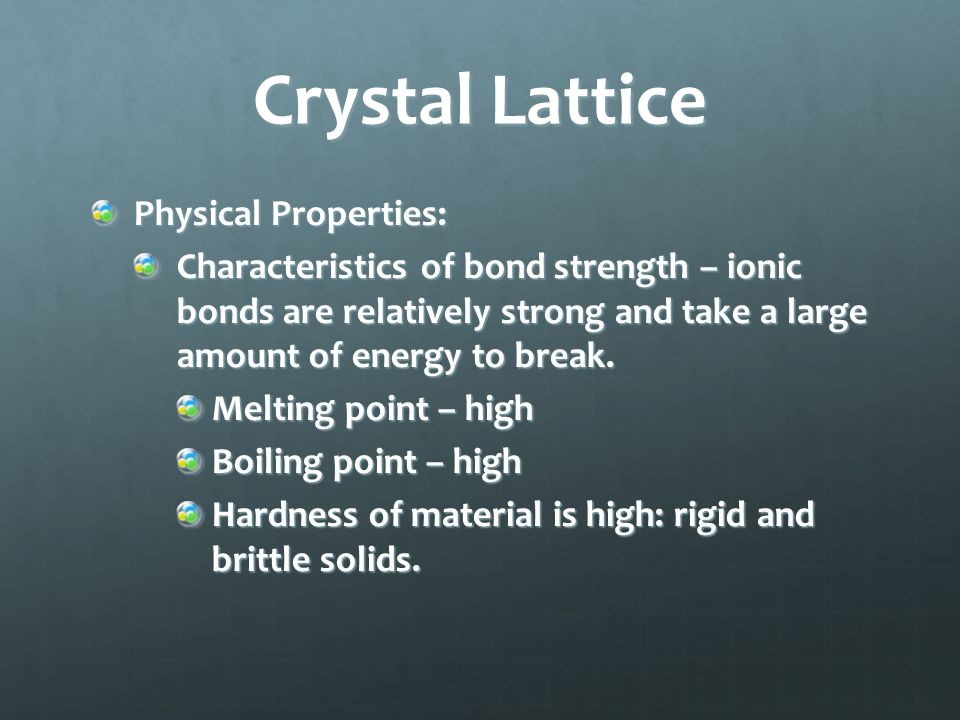 Crystal Lattice A crystal lattice is a three dimensional geometric arrangement of particles.