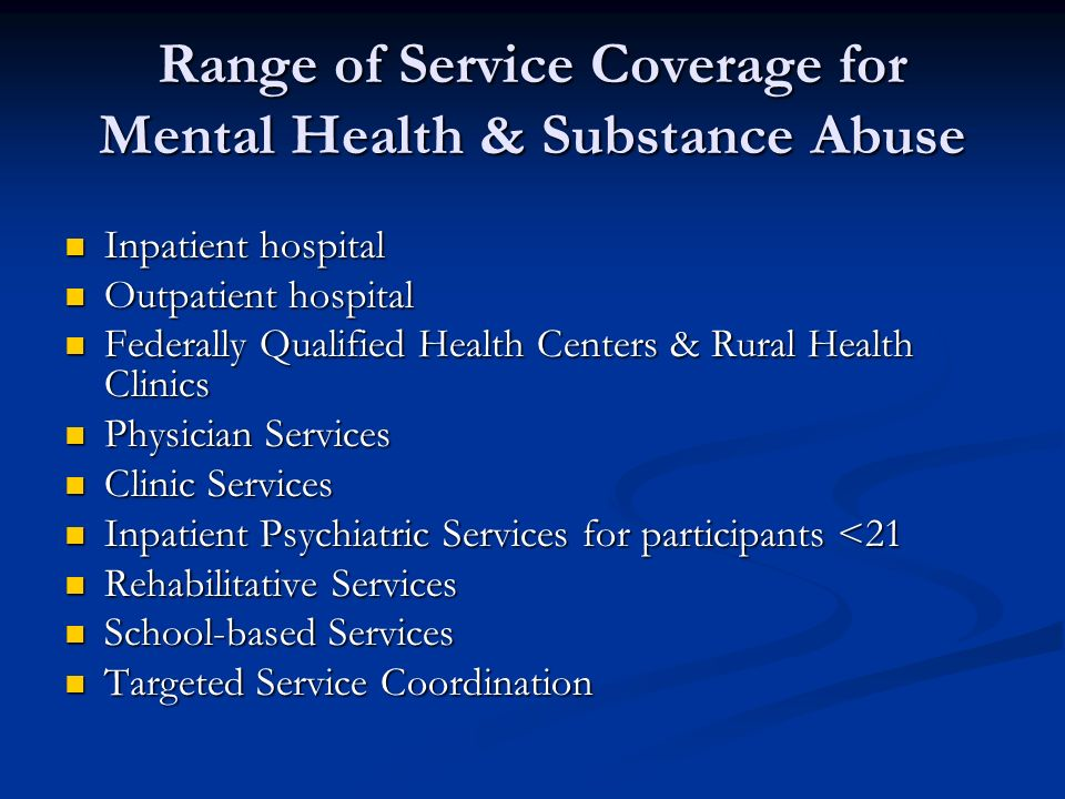 Medicaid Mental Health Benefits Overview Of Coverage Service