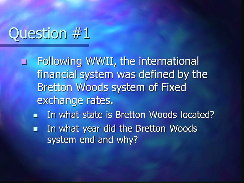 an analysis of the international financial system and the bretton woods agreements The plans for the system of bretton woods were developed by two important economists of these days, the american minister of state in the us treasury, harry dexter white, and the british economist john maynard keynes who stated:  we, the delegates of this conference.
