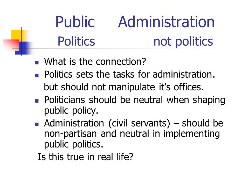 differentiate between politics and public administration