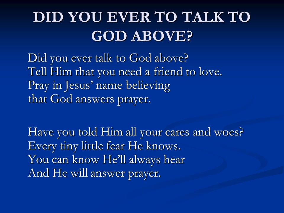 How to talk to god and get answers
