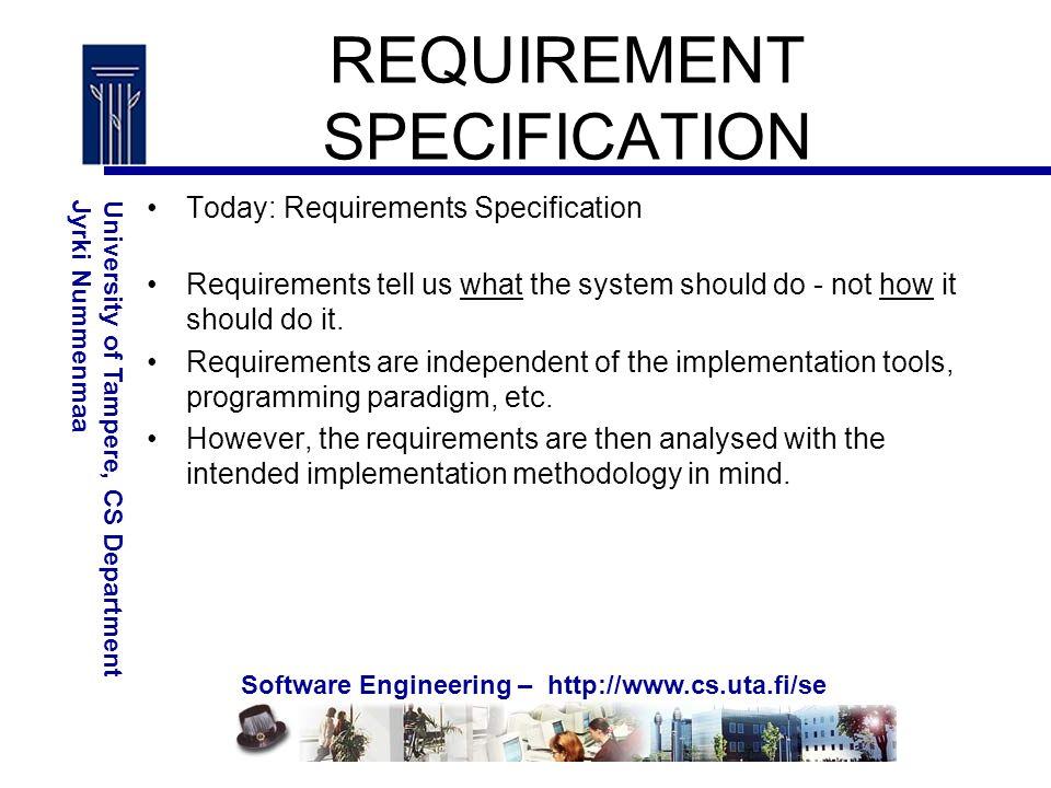 Software Engineering University Of Tampere CS DepartmentJyrki - Requirement specification