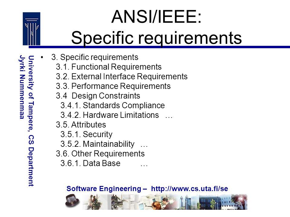 Software Engineering University Of Tampere Cs Departmentjyrki Nummenmaa Requirement Specification Today Requirements Specification Ppt Download
