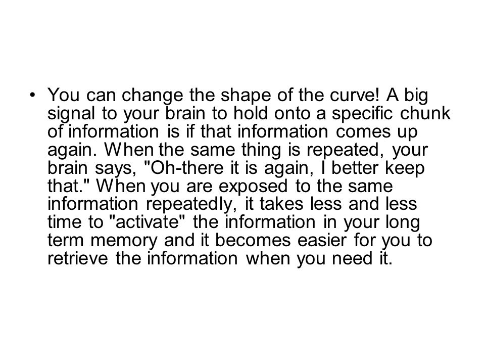 You can change the shape of the curve.