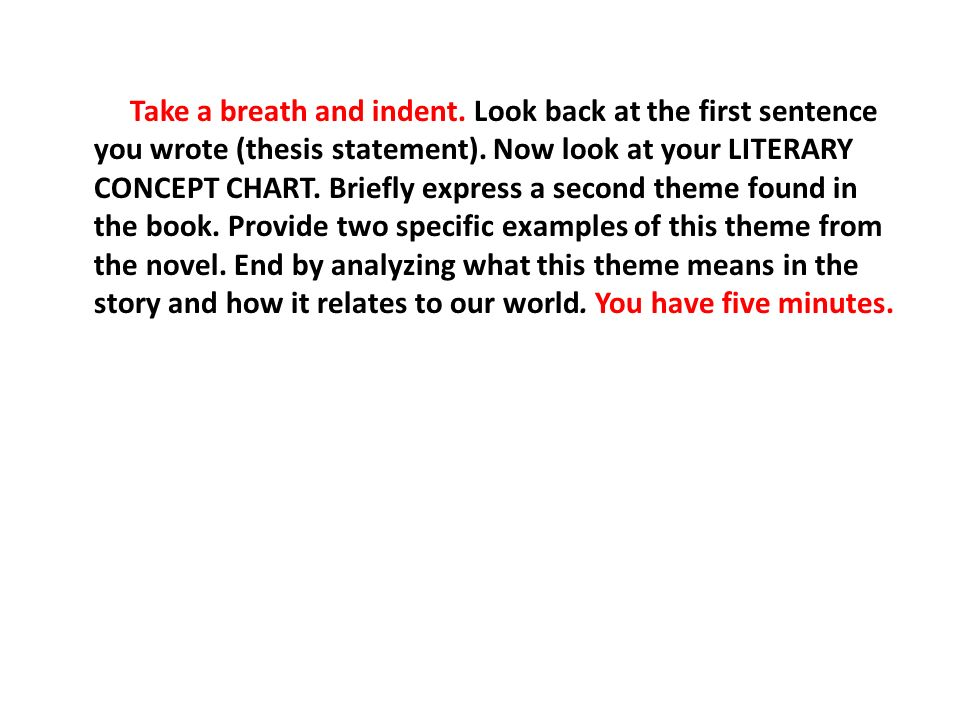 guided timed essay f theme copy the thesis statement below on  look back at the first sentence you wrote thesis