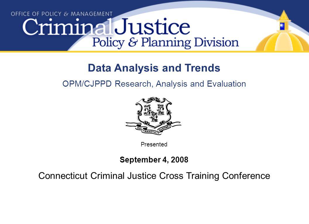 criminal justice trends evaluation