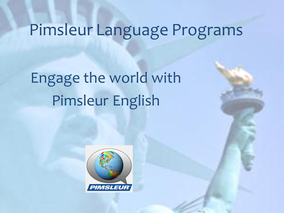 pimsleur language programs engage the world with pimsleur english rh slideplayer com Pimsleur Review Pimsleur Spanish