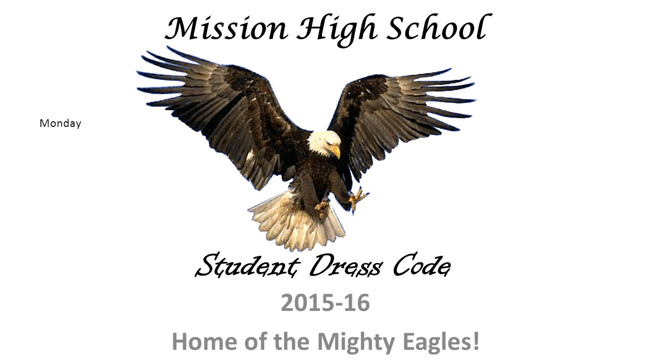 Week Home of the Mighty Eagles! Mission High School. - ppt download