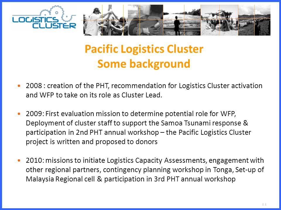 1 Pacific Logistics Cluster  2 What is Logistics ? Several