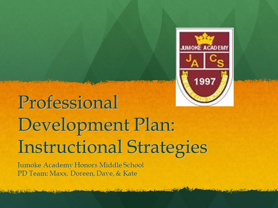 Professional Development Plan Instructional Strategies Jumoke