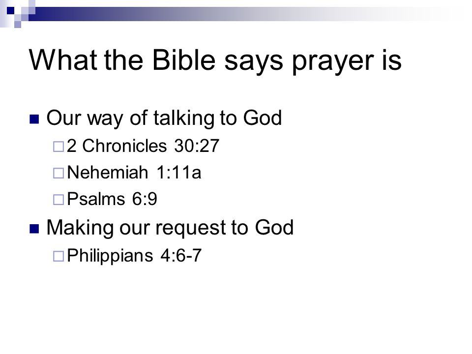 Lord Teach Us to Pray Luke 11:1  Outline What people think prayer is