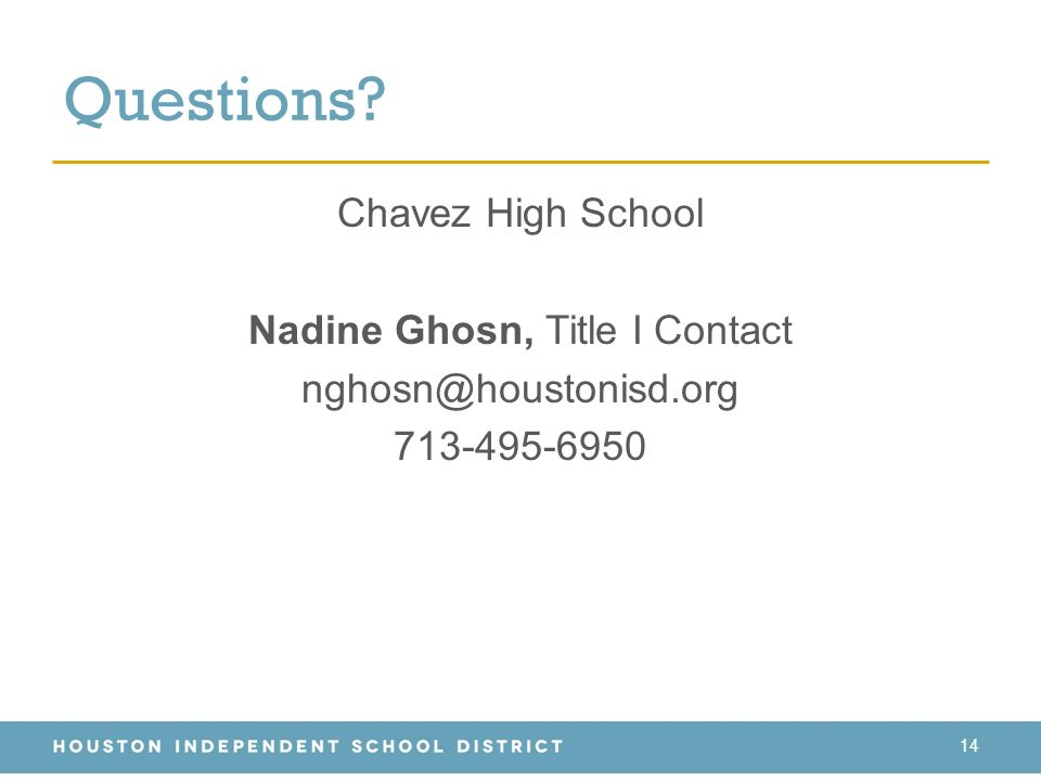 Questions Chavez High School Nadine Ghosn, Title I Contact