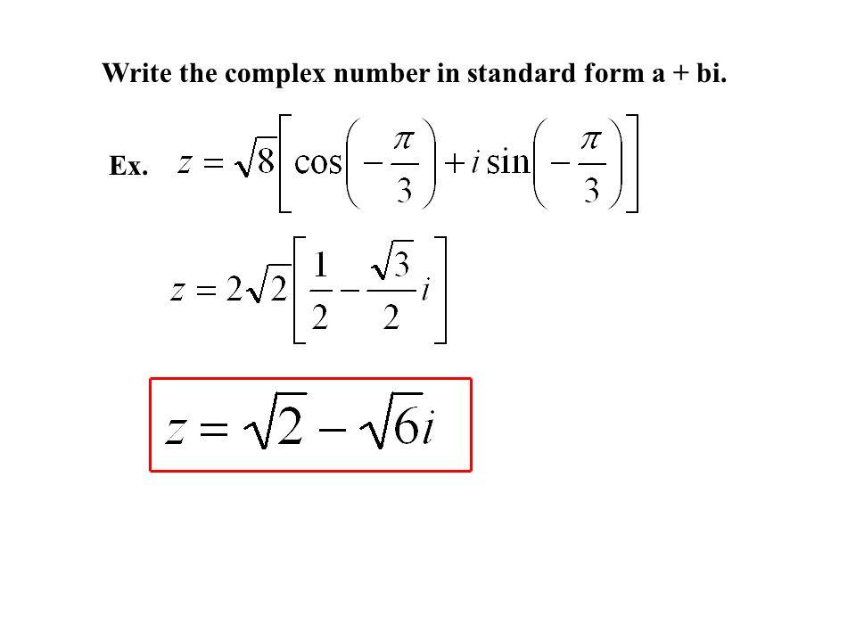 65 Trig Form Of A Complex Number Ex Z I Ppt Download