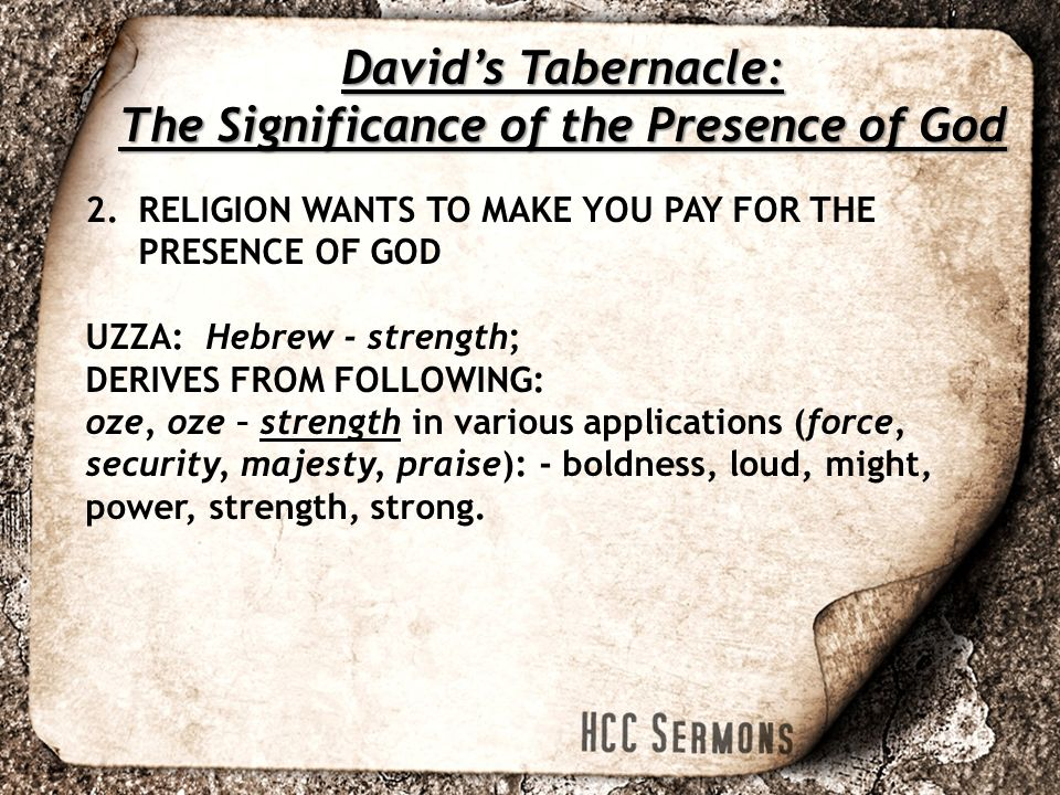 David's Tabernacle: The Significance of the Presence of God  - ppt
