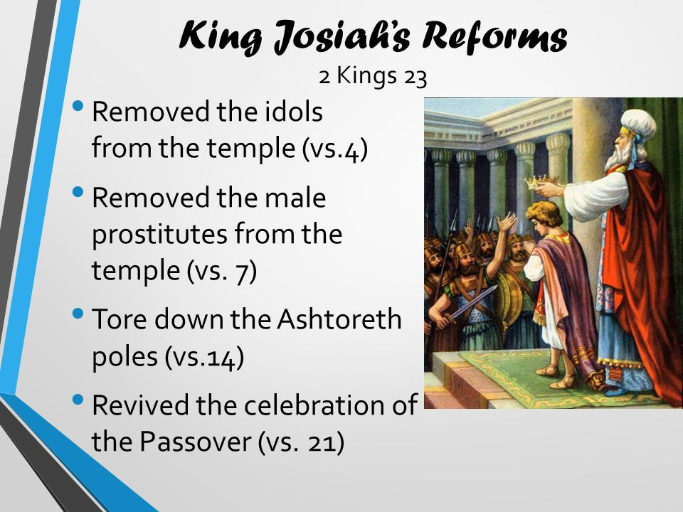 2 Kings 23:1 – 3. Then the king called together all the elders of Judah and  Jerusalem. He went up to the temple of the L ORD with the men of Judah,  the. - ppt download
