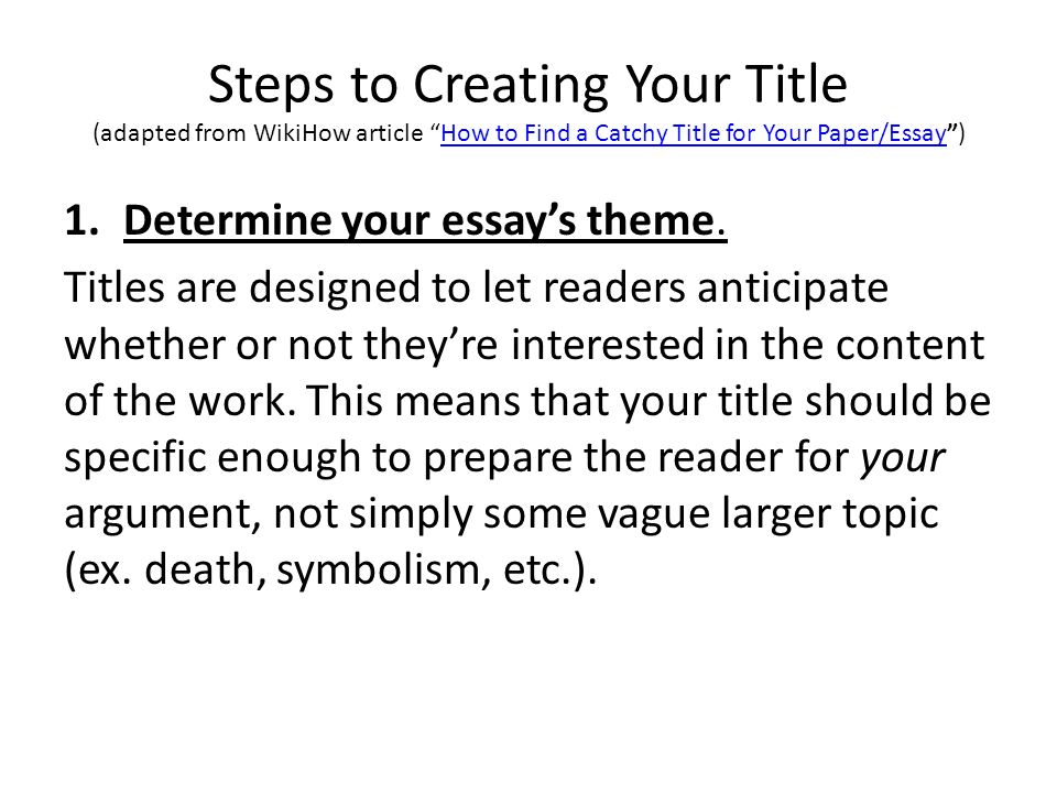 Titling Your Essay How To Create A Catchy But Informative Title   Steps