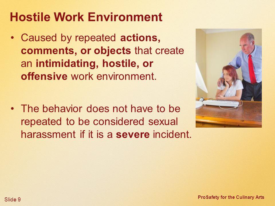 Intimidating work environment
